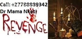 {+27788889342 }INSTANT DEATH SPELL CASTER /REVENGE SPELL.